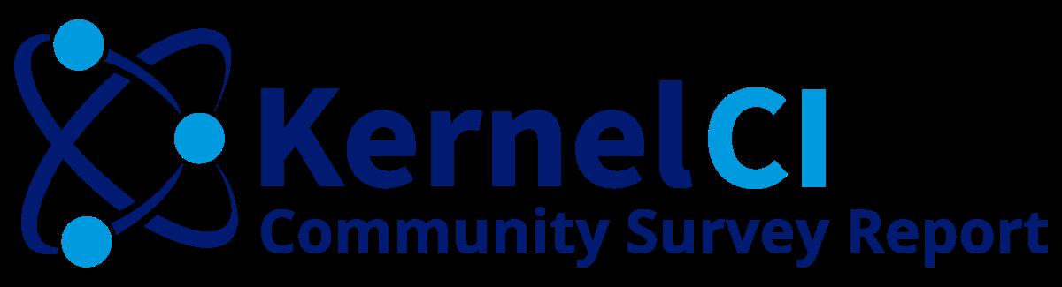 KernelCI Community Survey Report